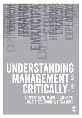 Understanding Management Critically: A Student Text