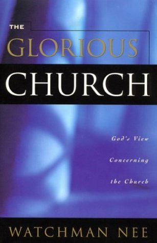 The Glorious Church