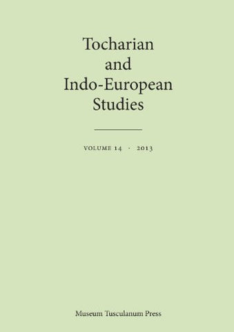 Tocharian and Indo-European Studies Volume 14