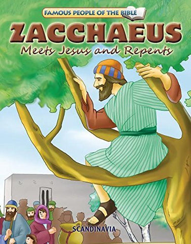 Zacchaeus Meets Jesus and Repents (Famous People of the Bible)