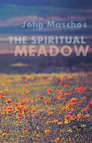 The Spiritual Meadow By John Moschos (Cistercian Studies)