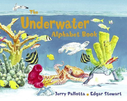 The Underwater Alphabet Book (Jerry Pallotta's Alphabet Books)