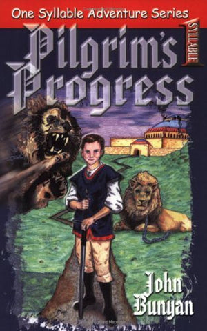 One Syllable Adventure Series: Pilgrim's Progress