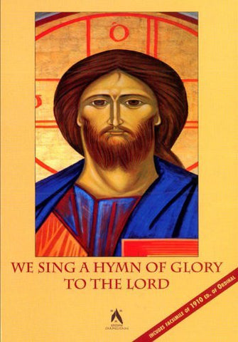 We Sing a Hymn of Glory to the Lord: Preparing to Celebrate Seven Hundred Years of Sibert de Beka's Ordinal. Proceedings of the Carmelite Liturgical ... 2009 (Textus Et Studia Historica Carmelitana)