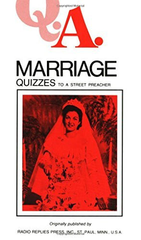 Q.A. Quizzes to a Street Preacher: Marriage