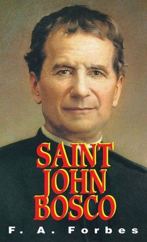 St. John Bosco: The Friend of Youth