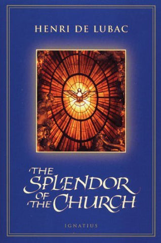 The Splendor of the Church