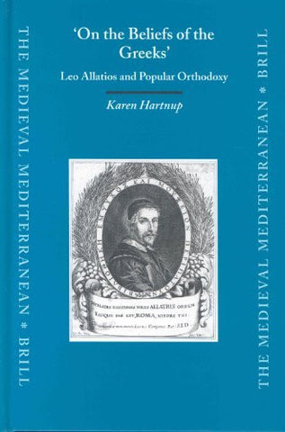 On the Beliefs of the Greeks: Leo Allatios and Popular Orthodoxy (Medieval Mediterranean)