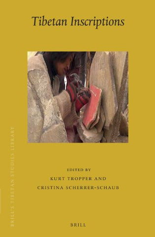 Tibetan Inscriptions (Brill's Tibetan Studies Library)