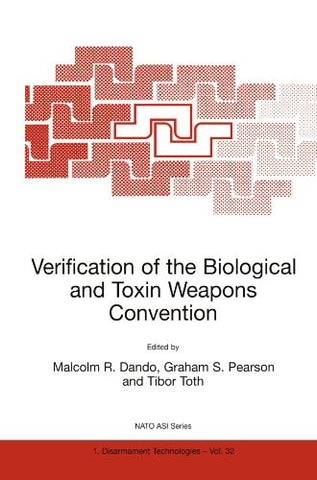 Verification of the Biological and Toxin Weapons Convention (Nato Science Partnership Subseries: 1)