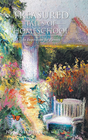 Treasured Tales of Homeschool: An Inspiration for Parents (Hardcover - July 25, 2017)