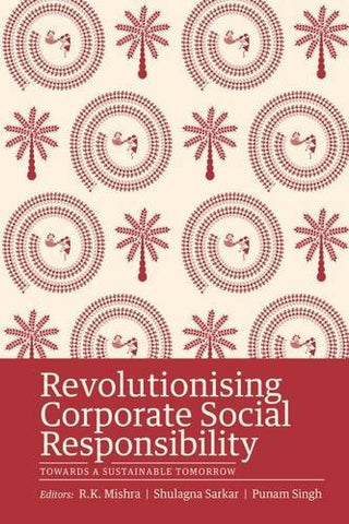 Revolutionizing Corporate Social Responsibility: Towards a Sustainable Tomorrow