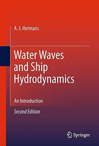 Water Waves and Ship Hydrodynamics: An Introduction