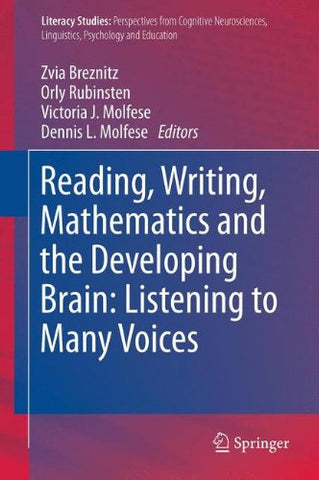 Reading, Writing, Mathematics and the Developing Brain: Listening to Many Voices (Literacy Studies)