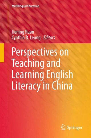 Perspectives on Teaching and Learning English Literacy in China (Multilingual Education)