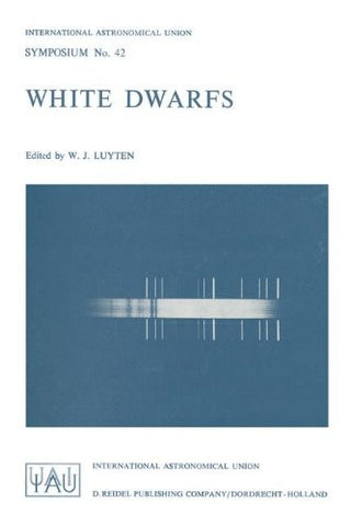 White Dwarfs (International Astronomical Union Symposia)