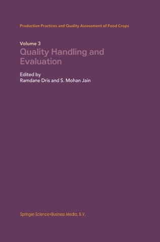 Quality Handling and Evaluation (Volume 3)