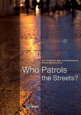 Who Patrols the Streets?: An International Comparative Study of Plural Policing