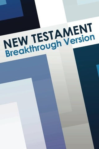 New Testament: Breakthrough Version