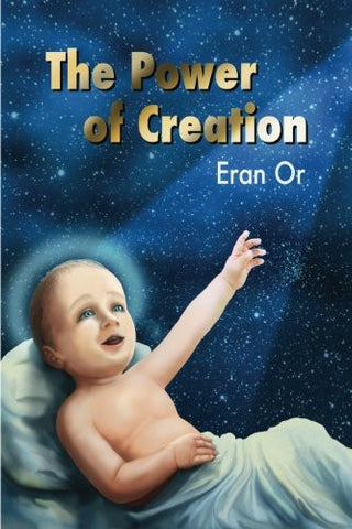 The power of creation (Volume 1)