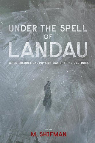 Under the Spell of Landau: When Theoretical Physics was Shaping Destinies