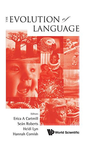 The Evolution of Language: Proceedings of the 10th International Conference (EVOLANG10)