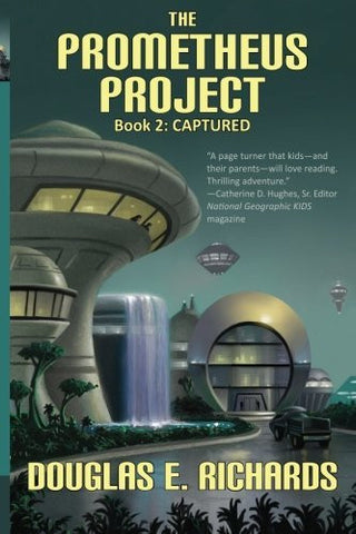 The Prometheus Project: Captured (Volume 2)