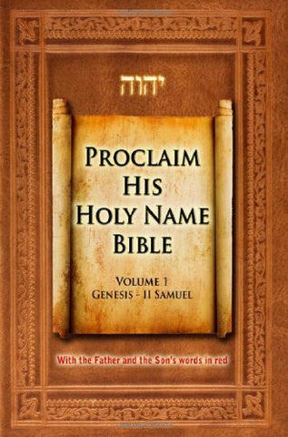 Proclaim His Holy Name Volume 1 Genesis-II Samuel-KJV
