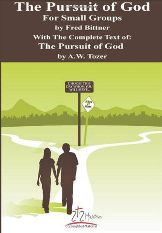 The Pursuit of God For Small Groups