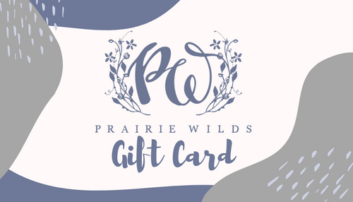 PrairieWilds Gift Card