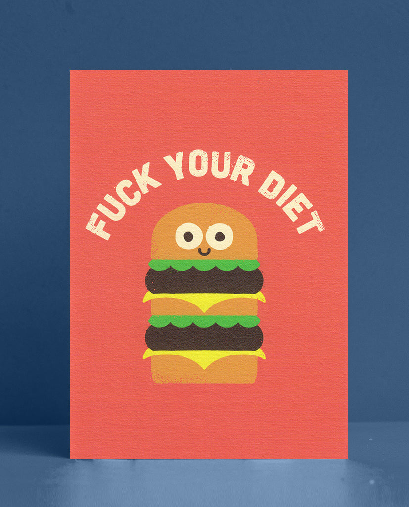 Fuck Your Diet Greeting Card