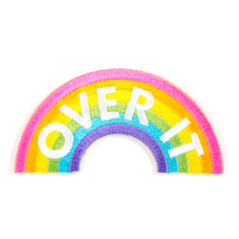 These Are Things - Over It Embroidered Iron-On Patch