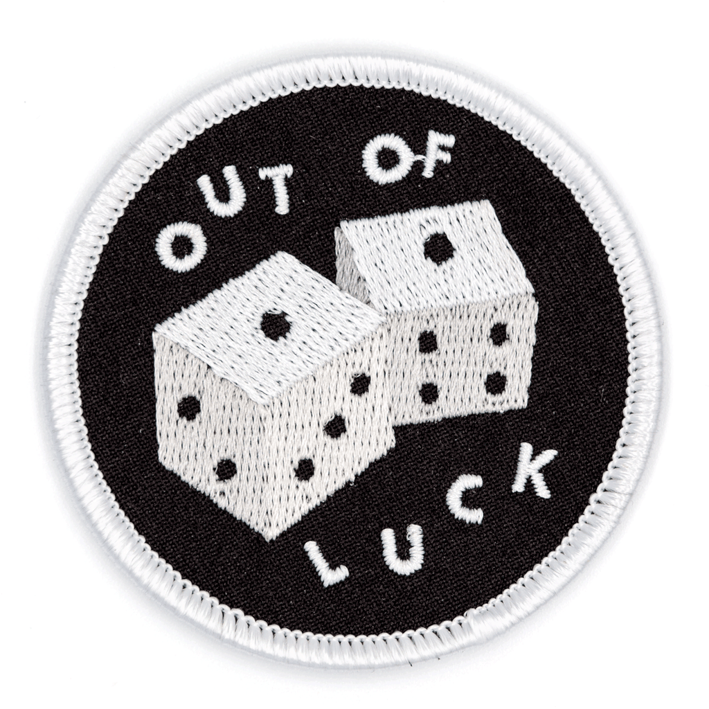 These Are Things - Out Of Luck Embroidered Iron-On Patch