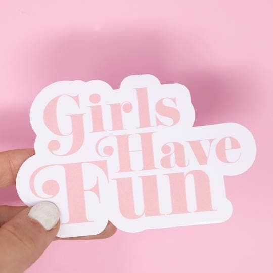 Made Au Gold - Girls Have Fun Sticker