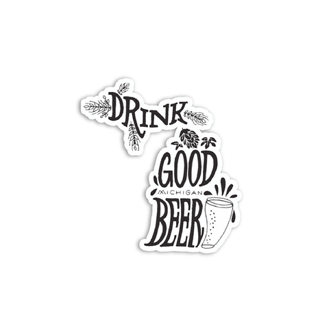 Midwest Supply Co. - Drink Good Michigan Beer Sticker