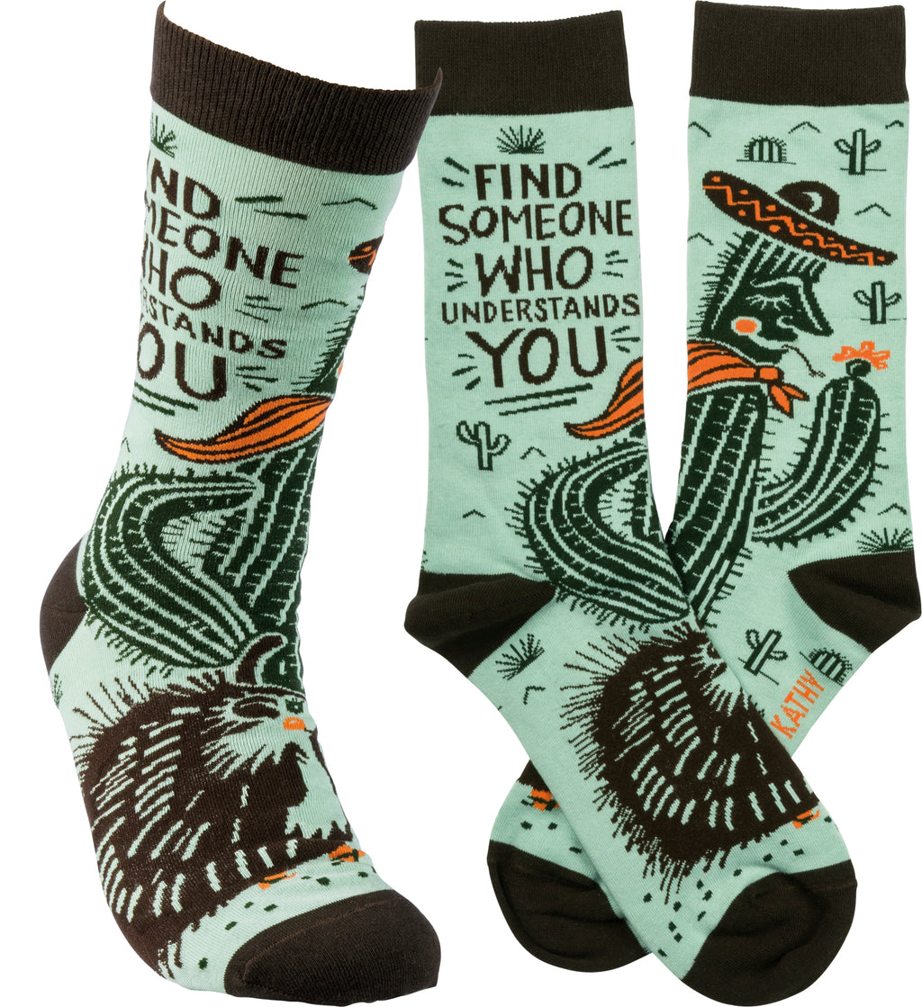Find Someone Who Understands You Socks