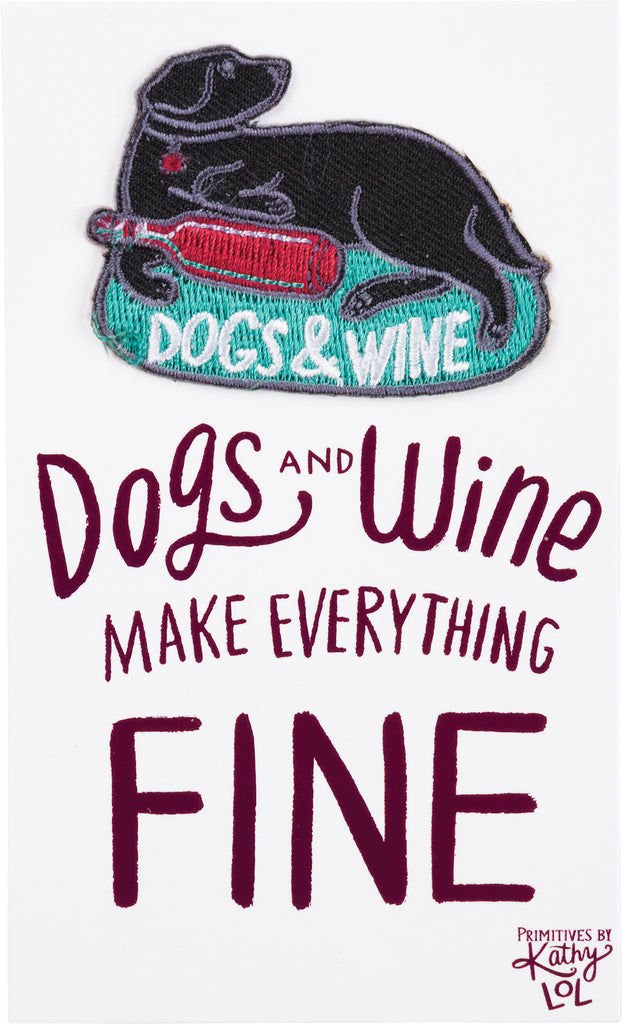 Patch - Dogs And Wine Make Everything Fine