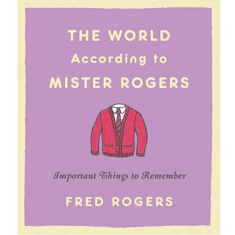 Microcosm Publishing - The World According to Mister Rogers