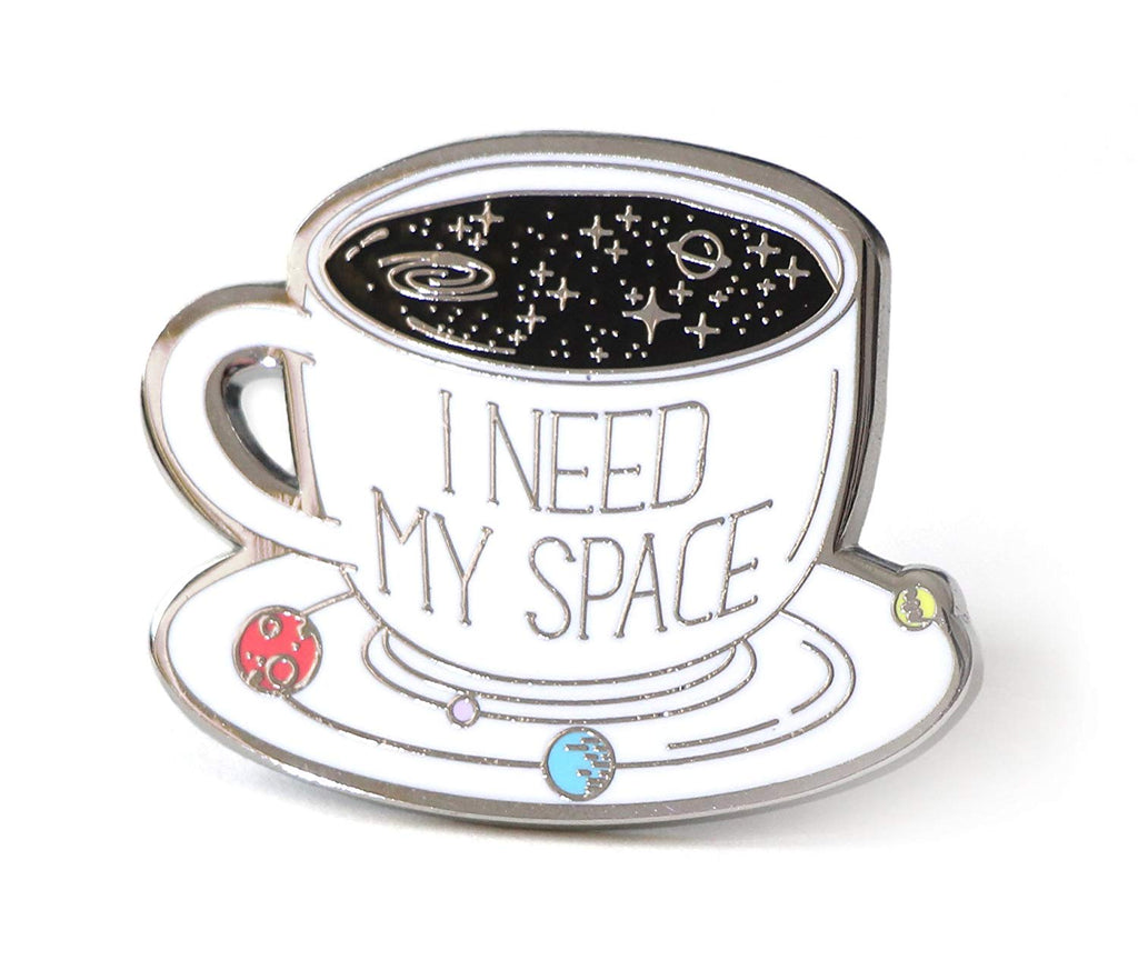 I Need My Space Enamel Pin