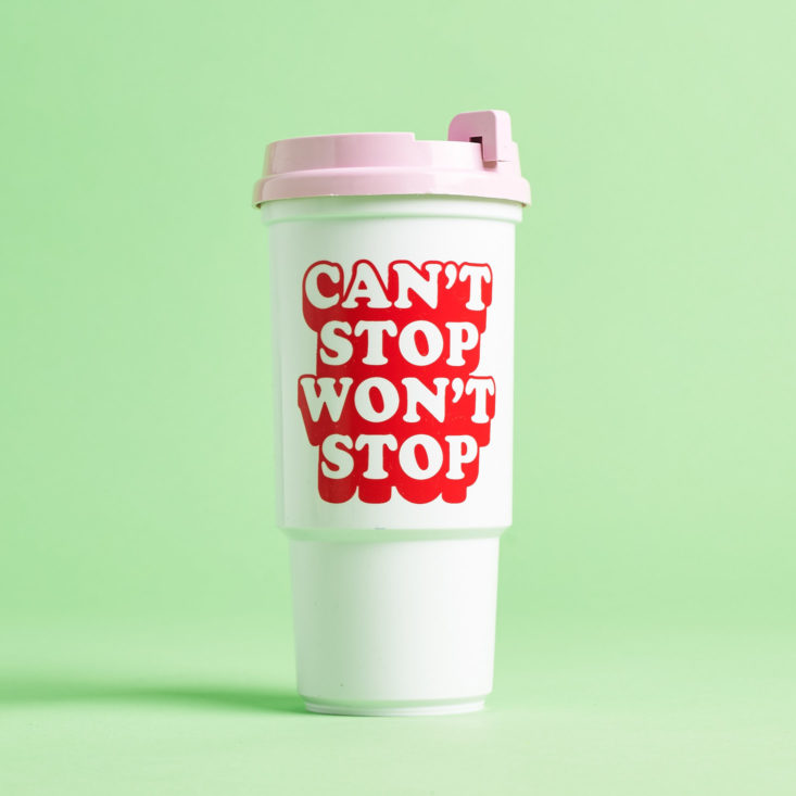Can't Stop Won't Stop Travel Mug