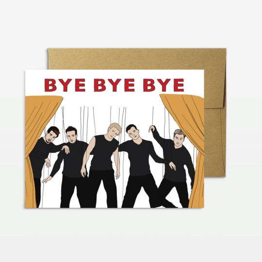 Party Mountain Paper co. - N'sync Bye Bye Bye Card