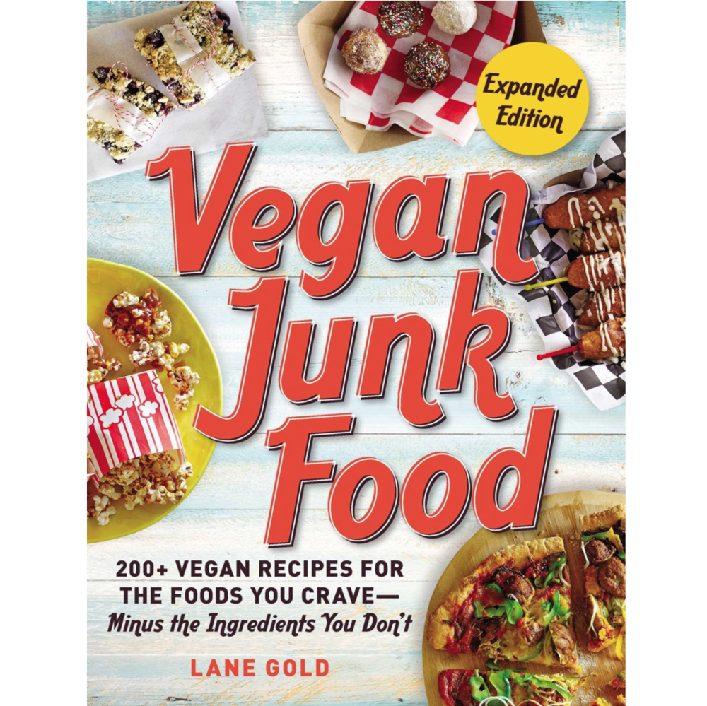 Microcosm Publishing - Vegan Junk Food: 200+ Vegan Recipes for the Foods You Crave