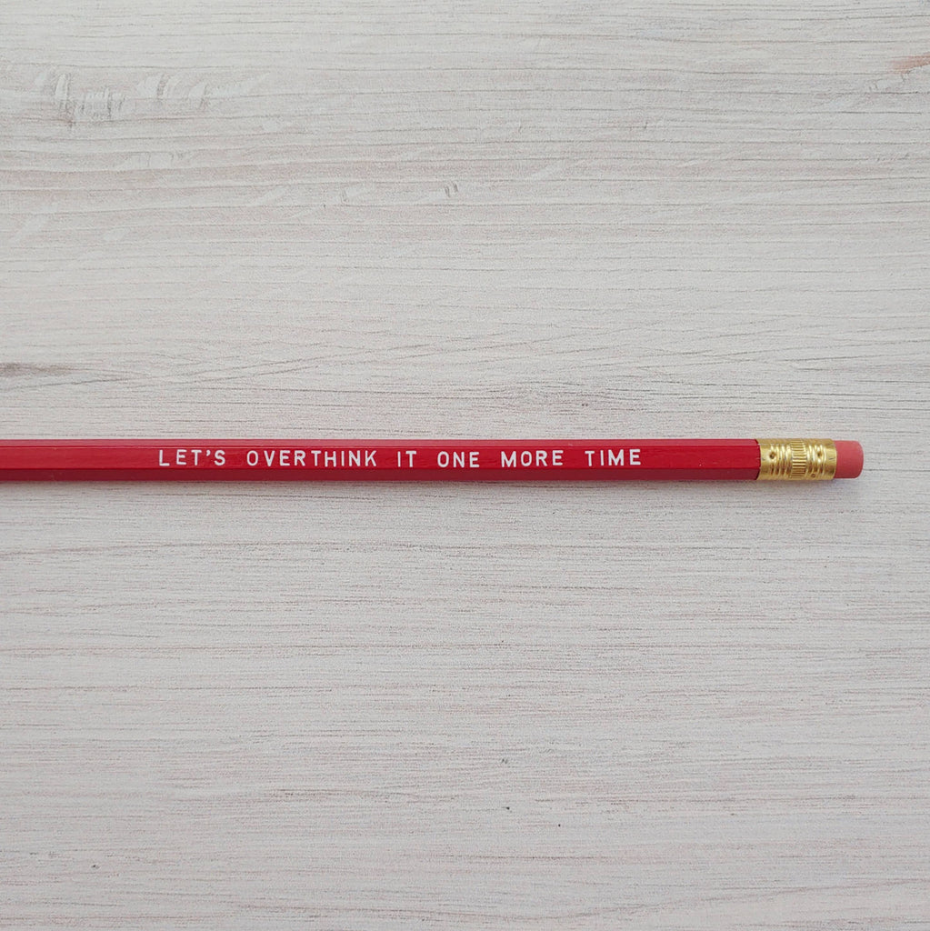 Overthink It Pencil