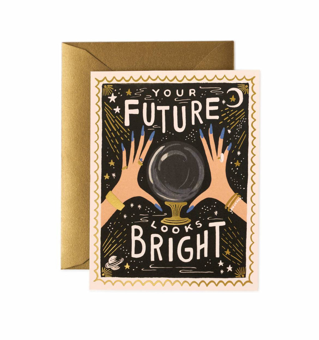 Rifle Paper Co.: YOUR FUTURE LOOKS BRIGHT CARD