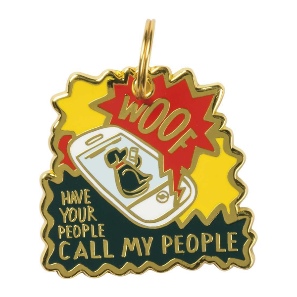 Collar Charm - Have Your People Call My People