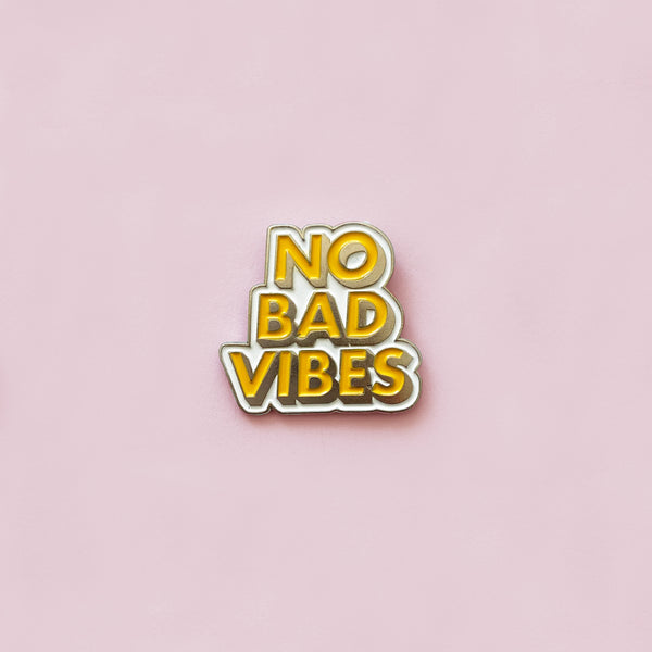 No Bad Vibes - Pin