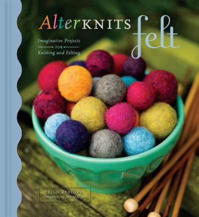 ALTERKNITS FELT     by Leigh Radford