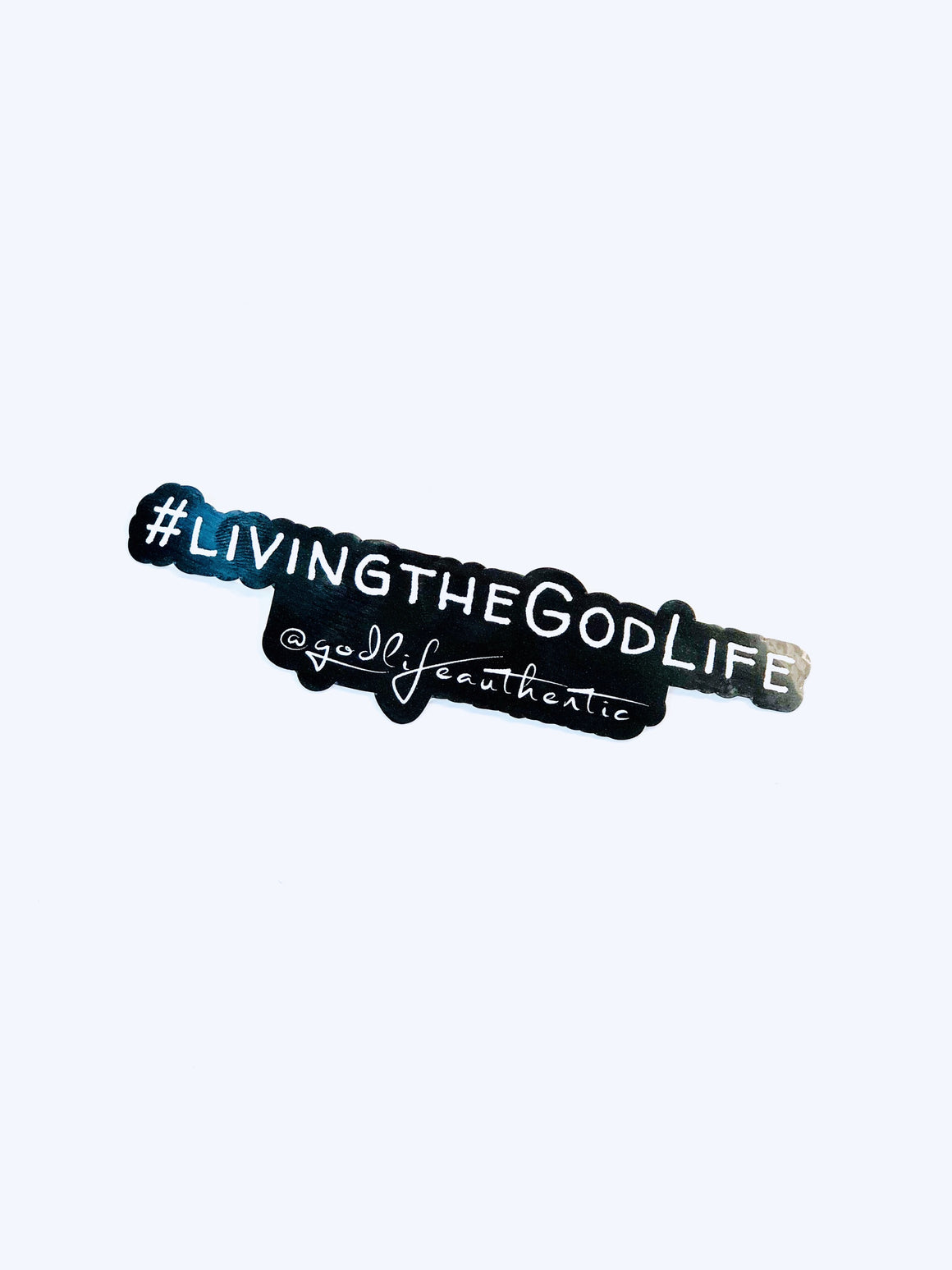 #LivingTheGodLife Decal