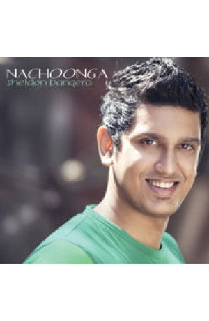 Nachoonga (Hindi) -- Sheldon Bangera (CD)