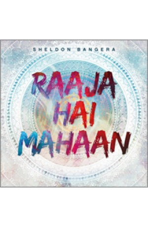 Raaja Hai Mahan (Hindi) -- Sheldon Bangera (CD)